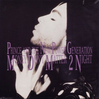 Prince and The New Power Generation Money Don