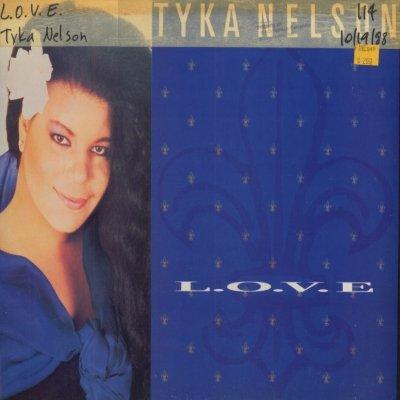 "Tyka Nelson L.O.V.E. 12"""" Single"