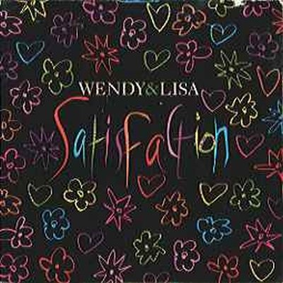 "Wendy & Lisa Satisfaction + poster 12"""" Single"