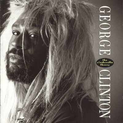 George Clinton The Cinderella Theory LP