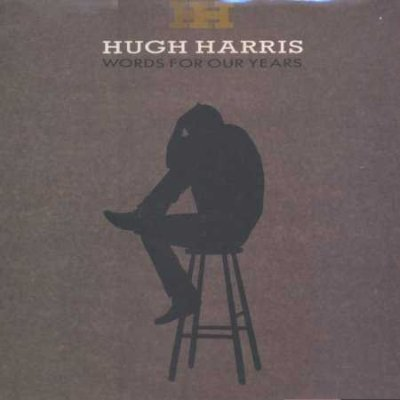 Hugh Harris Words For Our Years LP