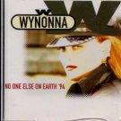 Wynonna - No One Else On Earth '94 - UK  CD Single