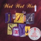 Wet Wet Wet - Julia Says - UK Promo  CD Single