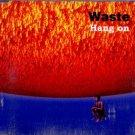Waste - Hang On - UK  CD Single