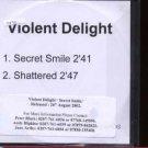 Violent Delight - Secret Smile - UK Promo  CD Single