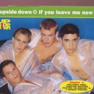 Upside Down - If You Leave Me Now + Poster - UK  CD Single
