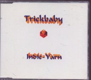 Trickbaby - Indi-Yarn - UK  CD Single