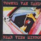 Towers Van Zandt - Rear View Mirror - German  CD