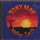 Tony May - Mother Earth - UK  CD