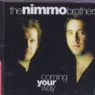 The Nimmo Brothers - Coming Your Way - E.U  CD