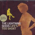 The Lightning Seeds - Life's Too Short - UK  CD Single
