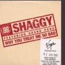 Shaggy ft Grand Puba - Why You Treat Me So Bad - UK Promo CD Single