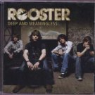 Rooster - Deep And Meaningless - UK  CD Single