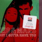 Rio & Mars - Boy I Gotta Have You - UK Promo  CD Single