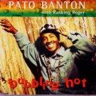 Pato Banton with Ranking Roger - Bubbling Hot - UK  CD Single