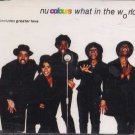 Nu Colours - What In The World - UK  CD Single