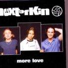 Next Of Kin - More Love - UK Promo  CD Single