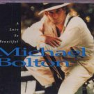 Michael Bolton - A Love So Beautiful - UK Promo  CD Single