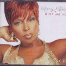 Mary J Blige - Give Me You - UK  CD Single