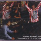 Jimmy Somerville - Something To Live For - Germany  CD Single