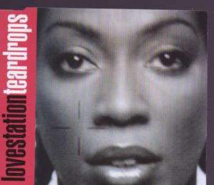 Lovestation - Teardrops - UK CD Single