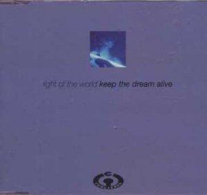 Light Of The World - Keep The Dream Alive - UK  CD Single