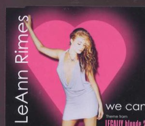 LeAnn Rimes - We Can - UK  CD Single