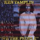 Ken Tamplin - We The People - UK CD
