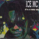 ICE MC - It's A Rainy Day - UK  CD Single