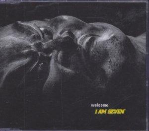 I Am Seven - Welcome - UK  CD Single