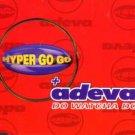 Hyper Go Go + Adeva - Do Watcha Do - UK CD Single