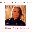 Hal Ketchum - I Saw The Light - UK CD Single