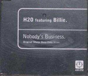 H2O feat Billie - Nobody's Business - UK  CD Single