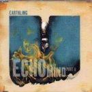 Earthling - Echo On My Mind Part II - UK  CD Single