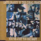 Dave Graney 'N' The Coral Snakes - You're Just Too Hip,Baby - UK  CD Single