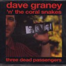 Dave Graney 'n' The Coral Snakes - Three Dead Passengers - UK  CD Single
