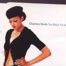 Charlene Smith - Too Much For Me - UK  CD Single