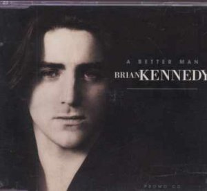 Brian Kennedy - A Better Man - UK Promo  CD Single