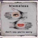 Blameless - Don't Say You're Sorry - UK  CD Single