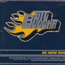 Big Buddha - Be Here Now - UK  CD Single