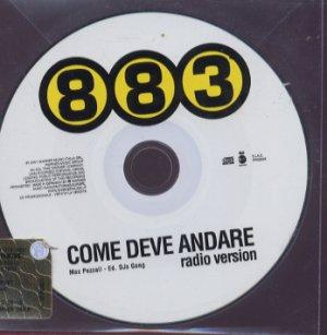 883 - Come Deve Andare - Italy Promo  CD Single