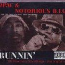 2Pac & Notorious B.I.G. - Runnin' - UK  CD Single