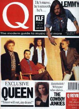 Qyeen, KLF, Lemmy, Motorhead, Cowboy Junkies - Q Magazine - March 1991 - UK   Ma