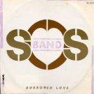"S.O.S. Band - Borrowed Love - UK   12"" Single - TA7241 vg/ex"