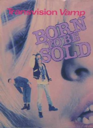 """Transvision Vamp - Born To Be Sold + Poster - UK 12"""" Single - TVVTB9 ex/m"""