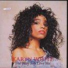 """Karyn White - The Way You Love Me - UK 7"""" Single - W2681 m/m"""