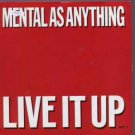 """Mental As Anyrthing - Live It Up - UK 7"""" Single - ANY1 ex/m"""