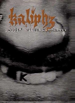 """Kaliphz - Rollin' Wid Da Kleeka - UK 12"""" Single - KAX2 ex/m"""