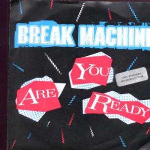 """Break Machine - Are You Ready - UK 7"""" Single - SOHO24 ex/m"""