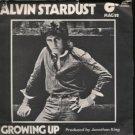 "Alvin Stardust - Growing Up - UK 7"" Single - Mag88 vg/ex"